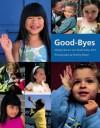 Good-Byes - Shelley Rotner