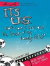 It's Us: How Can I Sort Out the Issues of My Family Life?: A DVD-Based Study - Thomas Nelson Publishers