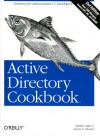 Active Directory Cookbook, 2nd Edition - Robbie Allen, Laura E. Hunter