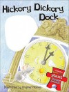 Hickory Dickory Dock. Illustrated by Stephen Holmes - Stephen T. Holmes