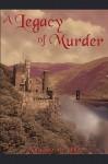A Legacy of Murder - Margeaux van Dijk