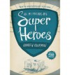 [ All My Friends Are Superheroes (Anniversary) by Kaufman, Andrew ( Author ) May-2013 Paperback ] - Andrew Kaufman