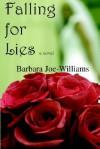 Falling for Lies - Barbara Joe Williams