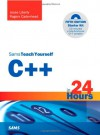 Sams Teach Yourself C++ in 24 Hours (5th Edition) - Jesse Liberty, Rogers Cadenhead