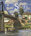 Alfred Sisley - Maryanne Stevens, Isabelle Cahn, William R. Johnston, Caroline Durand-Ruel Godfroy
