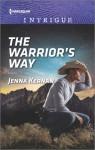 The Warrior's Way (Apache Protectors: Tribal Thunder) - Jenna Kernan