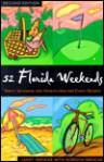52 Florida Weekends - Janet Groene, Gordon Groene