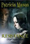 Resistance - Patricia Mason