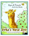 Kyra's New Zoo - Activity Book (Kyra and Friends) - Govind Agarwal