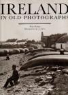 Ireland in Old Photographs - Sean Sexton