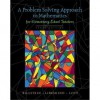 A Problem Solving Approach to Mathematics for Elementary School Teachers plus MyMathLab Student Access Kit (10th Edition) - Rick Billstein, Shlomo Libeskind, Johnny W. Lott