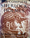 The Complete Sherlock Holmes, Vol. 2 - arthur doyle