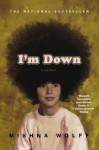 I'm Down: A Memoir - Mishna Wolff