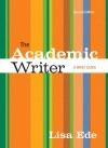 The Academic Writer: A Brief Guide - Lisa Ede