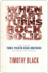 When a Heart Turns Rock Solid: t/c - Timothy Black