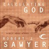 Calculating God - Robert J. Sawyer, Jonathan Davis
