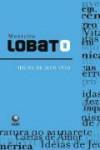 Idéias de Jeca Tatu - Monteiro Lobato