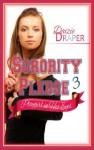 Sorority Pledge 3: Playgirl in His Eyes (Sorority Pledge Saga, a BDSM Romance) - Daizie Draper