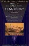Memoirs Of General Le Marchant - Denis Le Marchant, Jo Marchant