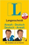 Langenscheidt, Anwalt Deutsch, Deutsch Anwalt: Wir Verstehen Uns Vor Gericht - Langenscheidt, Bettina Kumpe, Ralf Höcker
