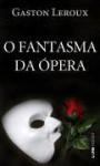 O Fantasma da Ópera (Pocket) - Gaston Leroux, Gustavo de Azambuja Feix