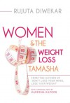 Women & The Weight Loss Tamasha - Rujuta Diwekar