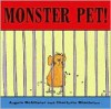 Monster Pet! - Angela McAllister