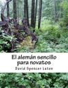 El alemán sencillo para novatos (Spanish Edition) - David Spencer Luton