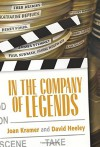 In the Company of Legends - Joan Kramer New York, David Heeley, Richard Dreyfuss