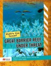 Great Barrier Reef Under Threat - Julie Murphy