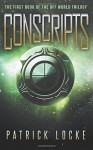 Conscripts: The First Book of The Off World Trilogy - Patrick Locke
