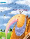 O Urso e a Formiga - Luísa Ducla Soares