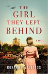The Girl They Left Behind - Roxanne Veletzos