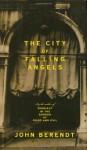 The City of Falling Angels by John Berendt(September 27, 2005) Hardcover - John Berendt