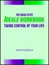 The Edgar Cayce Ideals Workbook - Kevin J. Todeschi