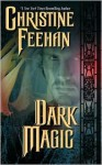 Dark Magic - Christine Feehan