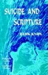 Suicide and Scripture - Warren B. Dahk Knox