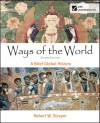 Ways of the World: A Brief Global History, Combined Volume - Robert W. Strayer