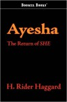 Ayesha: The Return of She - H. Rider Haggard