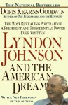 Lyndon Johnson and the American Dream - Doris Kearns Goodwin
