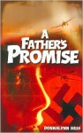 A Father's Promise - Donnalynn Hess, Stephanie True (Illustrator)