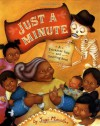 Just a Minute!: A Trickster Tale and Counting Book - Yuyi Morales