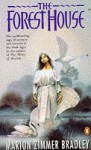 The Forest House (Avalon #4) - Marion Zimmer Bradley, Diana L. Paxson