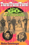 Turn! Turn! Turn!: The '60s Folk-Rock Revolution - Richie Unterberger
