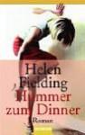 Hummer zum Dinner. - Helen Fielding