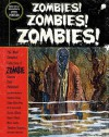 Zombies! Zombies! Zombies! - Harlan Ellison, Otto Penzler, Richard Matheson, Robert E. Howard, Robert Bloch, Theodore Sturgeon, Henry S. Whitehead, Thorp McClusky, Jack D'Arcy, Stephen King, H.P. Lovecraft