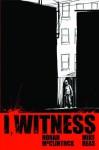 I, Witness - Norah McClintock, Mike Deas