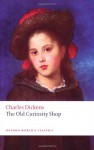 "The Old Curiosity Shop (Oxford World's Classics) - Charles Dickens, Elizabeth M. Brennan, ""Phiz"""