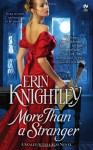More Than a Stranger - Erin Knightley