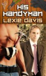 His Handyman - Lexie Davis
